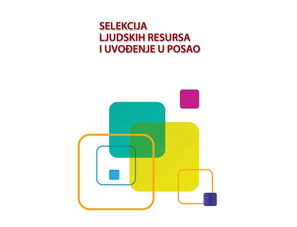 Selekcija ljudskih resursa i uvođenje u posao