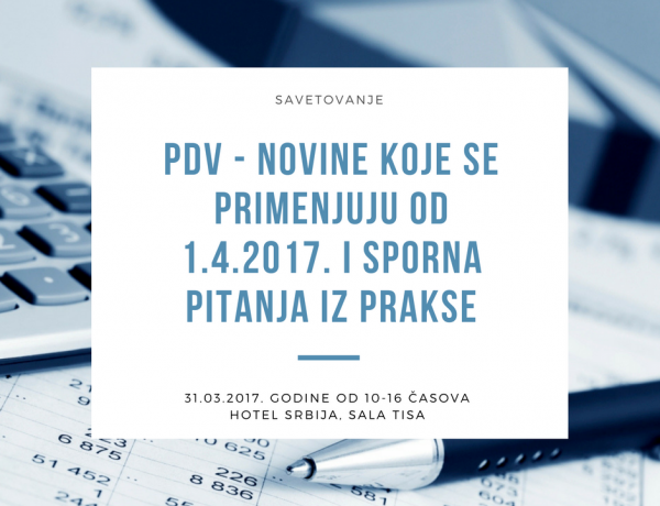 PDV – NOVINE U PRIMENI OD 1.4.2017.